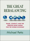 The Great Rebalancing (eBook): Trade, Conflict, and the Perilous Road Ahead for the World Economy