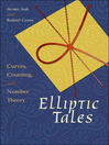 Elliptic Tales (eBook): Curves, Counting, and Number Theory