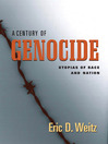 A Century of Genocide (eBook): Utopias of Race and Nation