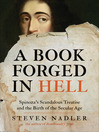 A Book Forged in Hell (eBook): Spinoza's Scandalous Treatise and the Birth of the Secular Age