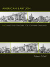 American Babylon (eBook): Race and the Struggle for Postwar Oakland