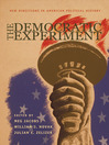 The Democratic Experiment (eBook): New Directions in American Political History