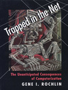 Trapped in the Net (eBook): The Unanticipated Consequences of Computerization