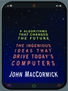 Nine Algorithms That Changed the Future (eBook): The Ingenious Ideas That Drive Today's Computers