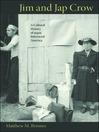 Jim and Jap Crow (eBook): A Cultural History of 1940s Interracial America