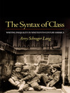 The Syntax of Class (eBook): Writing Inequality in Nineteenth-Century America
