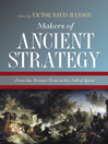 Makers of Ancient Strategy (eBook): From the Persian Wars to the Fall of Rome
