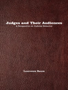 Judges and Their Audiences (eBook): A Perspective on Judicial Behavior