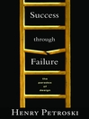 Success through Failure (eBook): The Paradox of Design