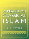 A Reader on Classical Islam (eBook)