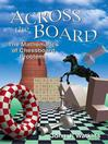 Across the Board (eBook): The Mathematics of Chessboard Problems
