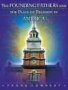 The Founding Fathers and the Place of Religion in America (eBook)