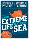 The Extreme Life of the Sea (eBook)