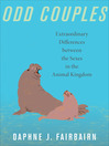 Odd Couples (eBook): Extraordinary Differences between the Sexes in the Animal Kingdom