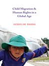 Child Migration and Human Rights in a Global Age (eBook)