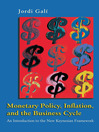 Monetary Policy, Inflation, and the Business Cycle (eBook): An Introduction to the New Keynesian Framework
