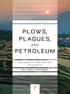 Plows, Plagues, and Petroleum (eBook): How Humans Took Control of Climate
