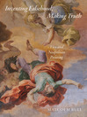 Inventing Falsehood, Making Truth (eBook): Vico and Neapolitan Painting