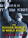 The Russian Moment in World History (eBook)