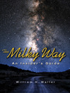 The Milky Way (eBook): An Insider's Guide