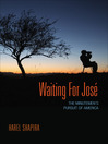 Waiting for Jose (eBook): The Minutemen's Pursuit of America