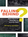 Falling Behind? (eBook): Boom, Bust, and the Global Race for Scientific Talent