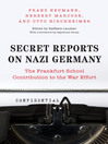Secret Reports on Nazi Germany (eBook): The Frankfurt School Contribution to the War Effort