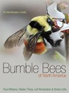Bumble Bees of North America (eBook): An Identification Guide