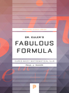 Dr. Euler's Fabulous Formula (eBook): Cures Many Mathematical Ills