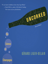 Uncorked (eBook): The Science of Champagne
