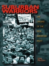 Suburban Warriors (eBook): The Origins of the New American Right