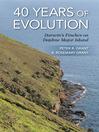 40 Years of Evolution (eBook): Darwin's Finches on Daphne Major Island