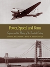Power, Speed, and Form (eBook): Engineers and the Making of the Twentieth Century