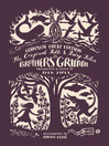 The Original Folk and Fairy Tales of the Brothers Grimm (eBook): The Complete