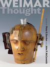 Weimar Thought (eBook): A Contested Legacy