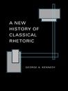 A New History of Classical Rhetoric (eBook)