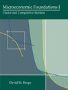Microeconomic Foundations I (eBook): Choice and Competitive Markets