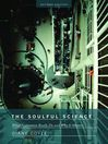 The Soulful Science (eBook): What Economists Really Do and Why It Matters