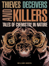 Thieves, Deceivers, and Killers (eBook): Tales of Chemistry in Nature