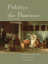 Politics and the Passions, 1500-1850 (eBook)