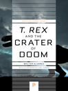 T. rex and the Crater of Doom (eBook)