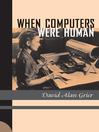 When Computers Were Human (eBook)