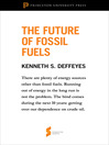 """The Future of Fossil Fuels (eBook): From """"Hubbert's Peak"""""""