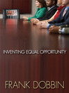 Inventing Equal Opportunity (eBook)