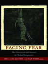Facing Fear (eBook): The History of an Emotion in Global Perspective