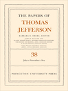 The Papers of Thomas Jefferson (eBook): Volume 38: 1 July to 12 November 1802