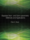 Bayesian Non- and Semi-parametric Methods and Applications (eBook)