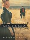 Rekindled (eBook): Fountain Creek Chronicles, Book 1