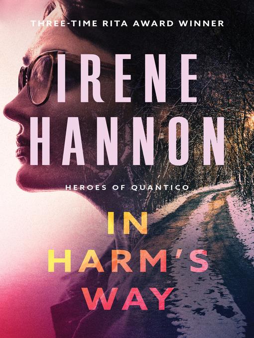 In Harm's Way (eBook): Heroes of Quantico Series, Book 3