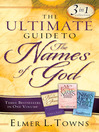 The Ultimate Guide to the Names of God (eBook): Three Bestsellers in One Volume